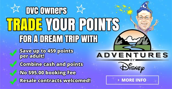 DVC Trade Points for Vacation Adventures By Disney